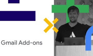 Get Productive with Gmail Add-ons (Cloud Next '18)