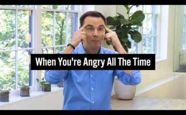 When You're Angry All The Time
