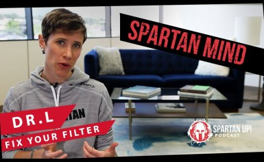 Fix Your Filter // SPARTAN MIND ep 007