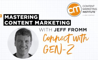 Mastering Content Marketing- Connecting with Gen-Z
