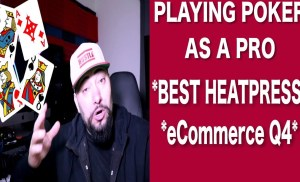 Playing Poker As a Pro! THE BEST HEATPRESS // Growing eCommerce In Q4