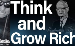 Think And Grow Rich – 10 Big Ideas –  Napoleon Hill Book Summary