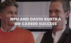 Neil Patrick Harris and David Burtka Reveal Top Tips for Career Success