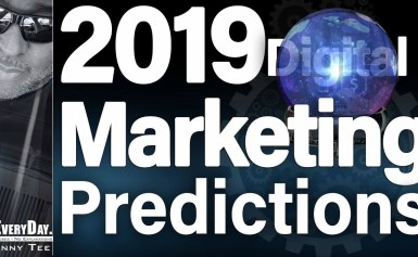 6 Digital Marketing Predictions For 2019