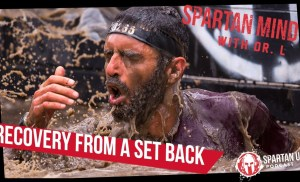 Recovery From a Setback  // SPARTAN MIND ep. 021
