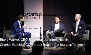 Blake Walker and Charles Gamble (Startup Grind New Haven) – Inbox Health