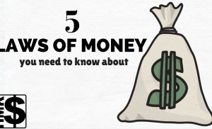 5 laws of money that you need to know