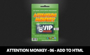 Attention Monkey – 06 Add To HTML