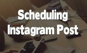 How I Schedule Post On Instagram To Make More Money