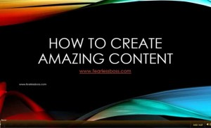 How To Create Amazing Content