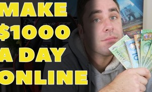 How To Make $1000 A Day Online (As A Lazy 16 – 20 Year Old)