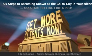 "Six Steps to Becoming the ""Go-to-Life-Coach"" in Your Niche… and Sell Like a Pro! [Webinar Rec.]"