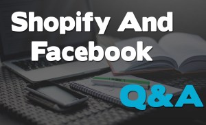 Just Chillin Facebook And Shopify Q&A