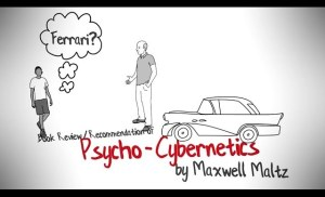 PSYCHO-CYBERNETICS BY MAXWELL MALTZ ANIMATED BOOK REVIEW