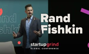 How the Future of Web Marketing Changes the Startup Game —Rand Fishkin (Co-founder + CEO, SparkToro)