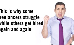 This is why some freelancers struggle while others get hired again and again