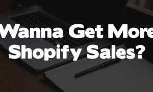 So You Want To Make More Money On Shopify? (Start Doing This)