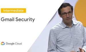 Gmail Security: Advanced Security Features to Protect Your Organization (Cloud Next '19)