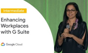 A Smart and Connected Workplace With G Suite (Cloud Next '19)