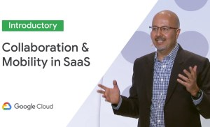 Collaboration & Mobility in a SaaS World (Cloud Next '19)