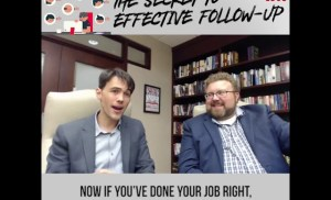 The secret to effective follow up