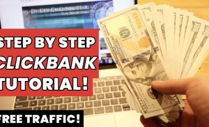 How To Sell ClickBank Products With FREE Traffic And Make Money! (Step By Step)