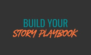 """Build Your Story Playbook"" Sizzle Reel"