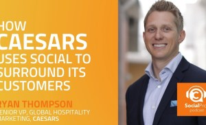 How Caesars Uses Social to Surround its Customers