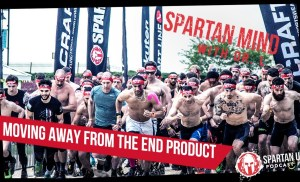 Moving Away From the End Product  / SPARTAN MIND  043