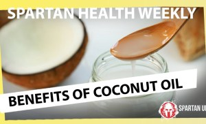 Real Benefits of Coconut Oil  // SPARTAN HEALTH 029
