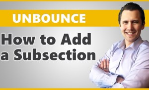 Unbounce: How to Add a Subsection