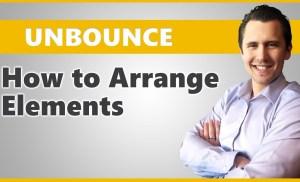 Unbounce: How to Arrange Elements Neatly