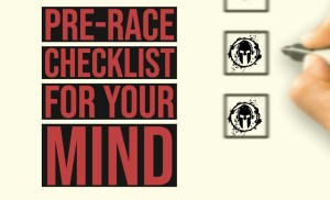 Your Pre-Race Mental Checklist / Spartan MIND 047