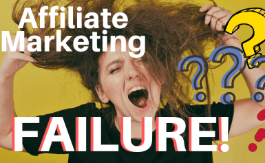 The 5 things you need to do not to fail at affiliate marketing!