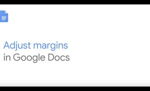 How To: Adjust margins in Google Docs