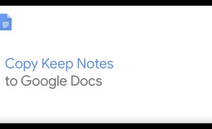 How To: Copy Keep Notes to Google Docs