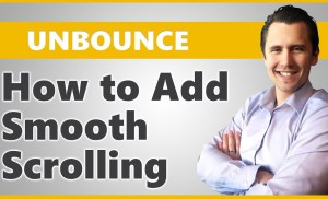 Unbounce: How to Add a Scroll & Smooth Scrolling Link