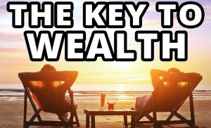 The #1 Thing Wealthy People Know That Poor People Don't