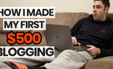 Make Money Blogging | How I Made My First $500 Blogging