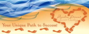 Awaken Dreams Success Coaching - Your unique path to success