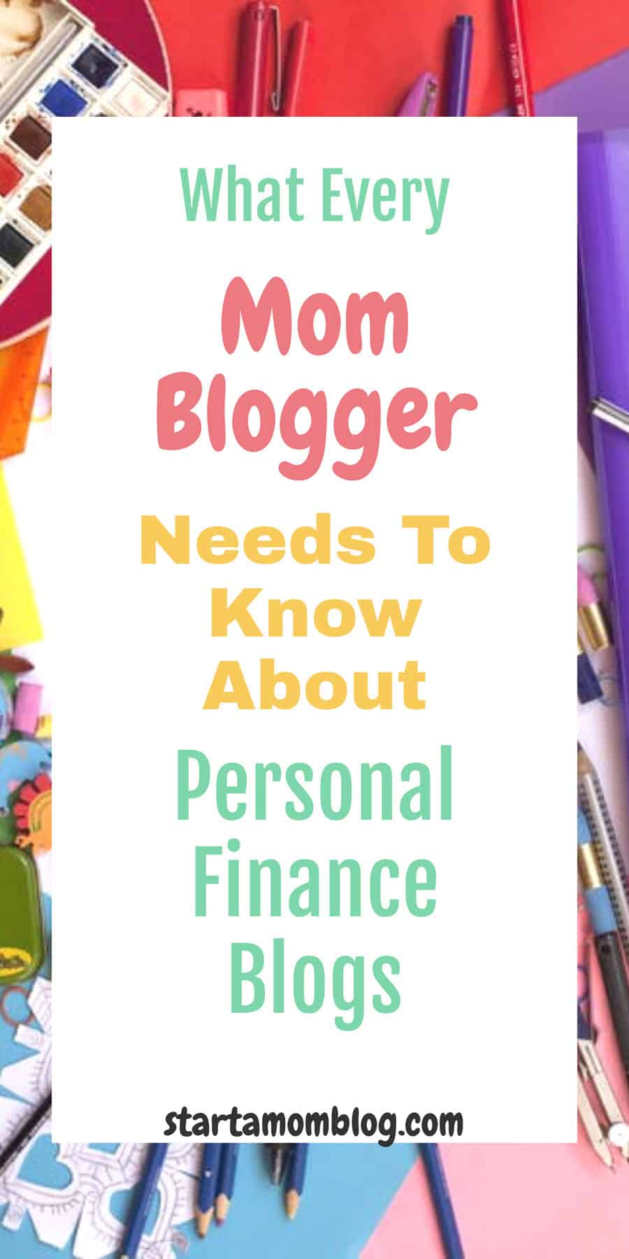 Personal finance blogs what every mom blogger needs to know