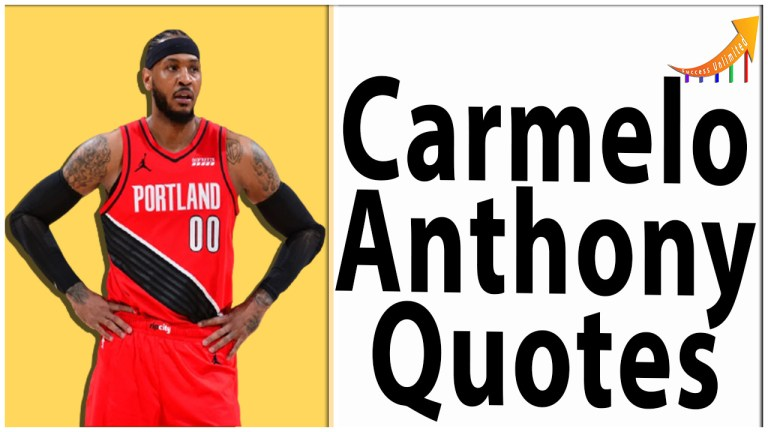 Carmelo Anthony quotes