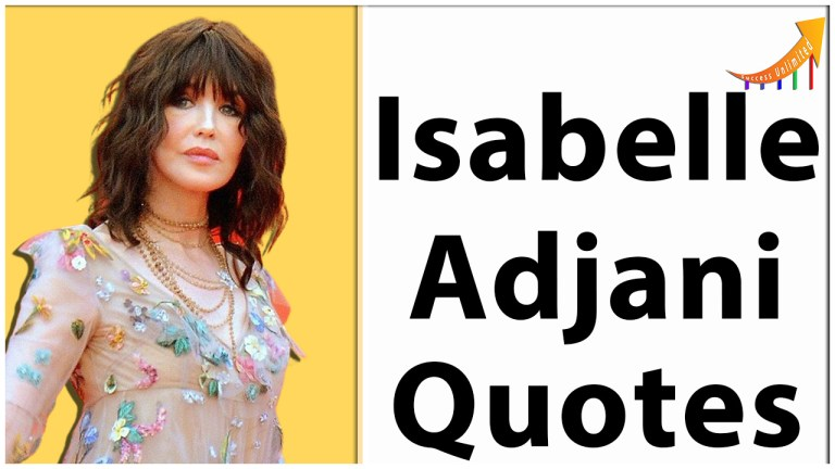 Isabelle Adjani quotes