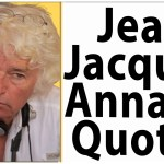 Jean Jacques Annaud quotes
