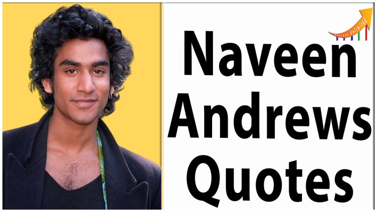 Naveen Andrews quotes