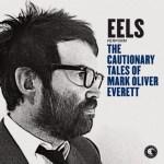 eels-cautionary-tales
