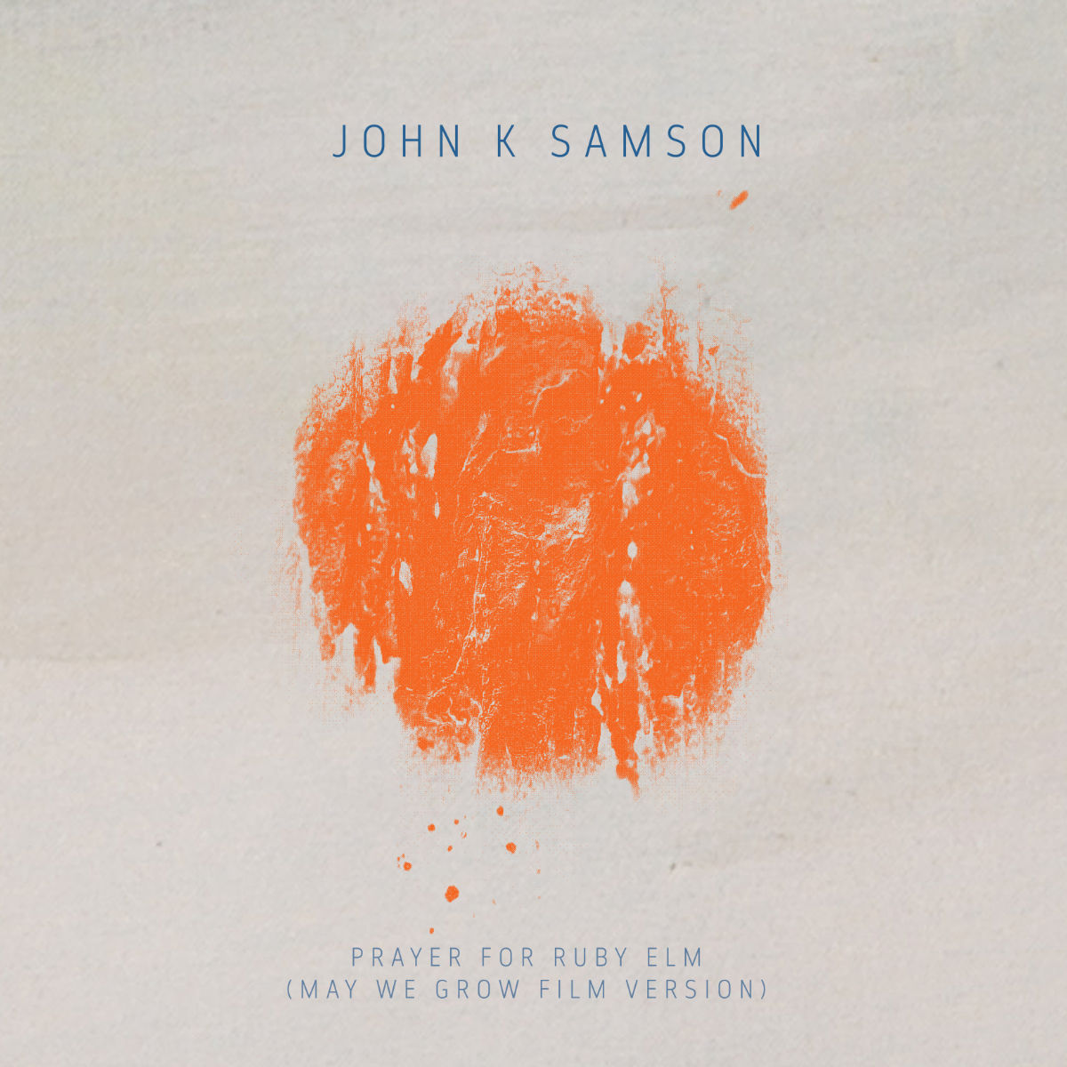 Prayer for Ruby Elm, John K Samson