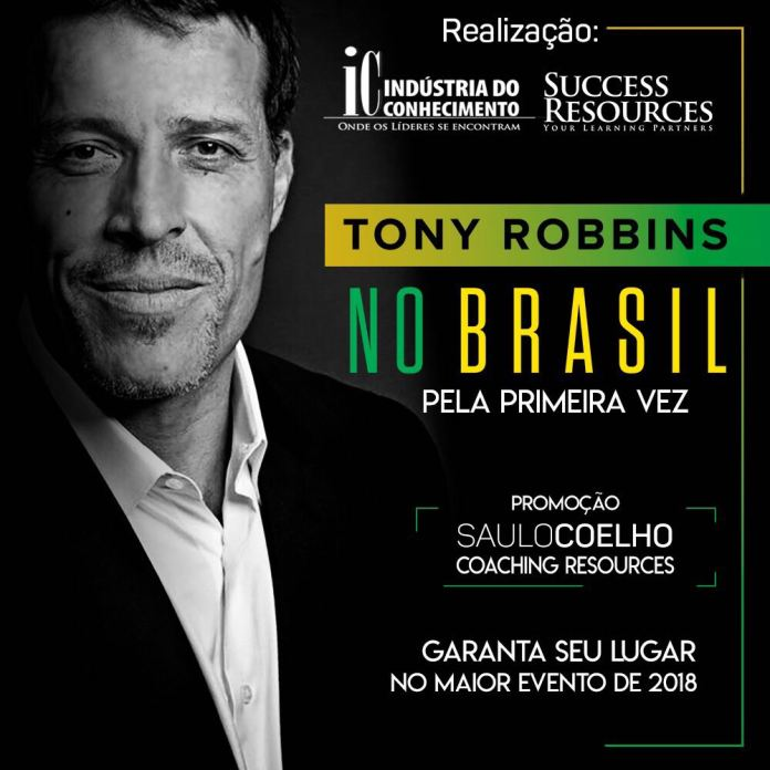 AGORA É OFICIAL. TONY ROBBINS NO BRASIL!!!