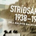 Páll B. Baldvinsson heldur fyrirlestur um bókina Stríðsárin 1938-1945