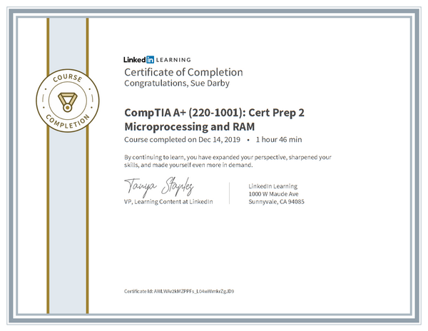 Certificate Of Completion Comptia A Plus 220 1001 Cert Prep 2 Microprocessing And Ram